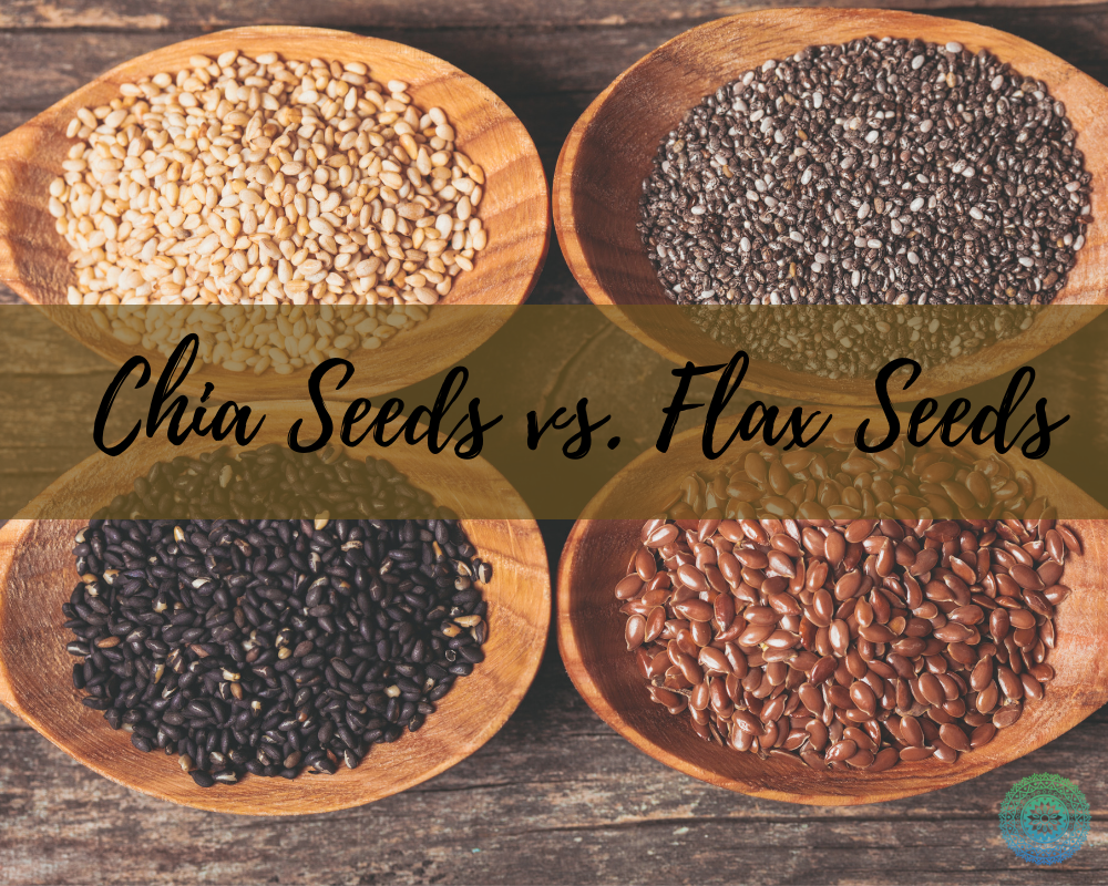 Comparing Chia and Flax Seeds